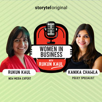 Women in Business | Episode 2 - Rukun Kaul