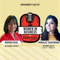 Women in Business | Episode 6 - Rukun Kaul