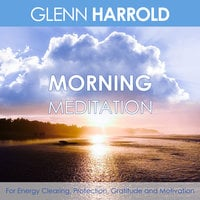 Morning Meditation - Glenn Harrold