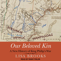 Our Beloved Kin - Lisa Brooks