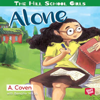 The Hill School Girls - Alone - A. Coven