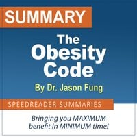 Summary of The Obesity Code by Dr. Jason Fung - SpeedReader Summaries