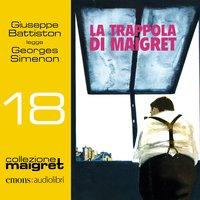 La trappola di Maigret - George Simenon