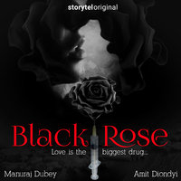 Black Rose - Manuraj Dubey