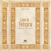 Lições de feitiçaria - Meditações sobre a poesia - Rubem Alves