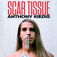 "Scar Tissue - As Memórias do Vocalista do Red Hot Chili Peppers - Anthony Kiedis, Larry ""Ratso"" Sloman"