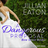 A Dangerous Proposal - Jillian Eaton