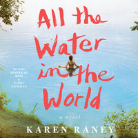 All the Water in the World - Karen Raney