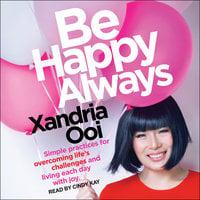 Be Happy Always - Xandria Ooi