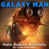 Galaxy Man - Mark Wayne McGinnis