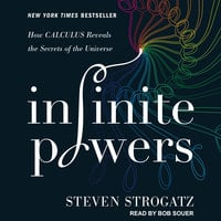 Infinite Powers - Steven Strogatz