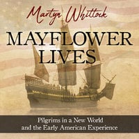 Mayflower Lives - Martyn Whittock