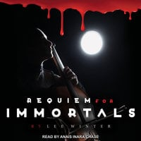Requiem for Immortals - Lee Winter