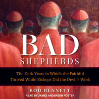 The Bad Shepherds - Rod Bennett