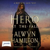 Hero at the Fall - Alwyn Hamilton