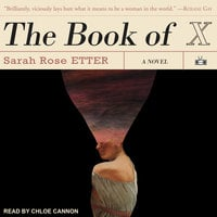 The Book of X - Sarah Rose Etter