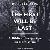 The First Will Be Last - DC Robertsson