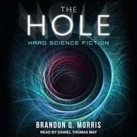 The Hole - Brandon Q. Morris