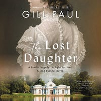 The Lost Daughter - Gill Paul