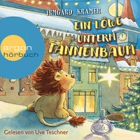 Ein Löwe unterm Tannenbaum - Irmgard Kramer