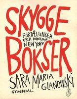 Skyggebokser - Sara Maria Glanowski