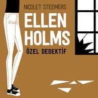 Ellen Holms - S01B01 - Üçüncül Özellikler - Nicolet Steemers