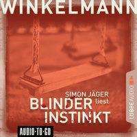 Blinder Instinkt - Andreas Winkelmann