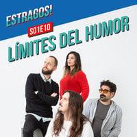 Estragos LÍMITES DEL HUMOR con Juan Soto Ivars - Estragos