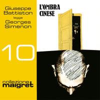 L'ombra cinese (Collezione Maigret 10) - Georges Simenon