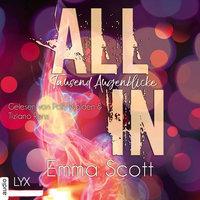 All In - Band 1: Tausend Augenblicke - Emma Scott