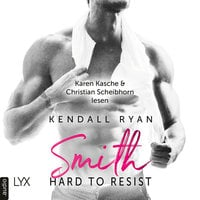 Hard to Resist: Smith - Kendall Ryan