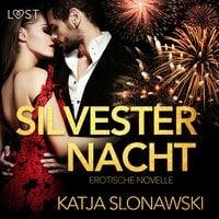 Silvesternacht - Katja Slonawski