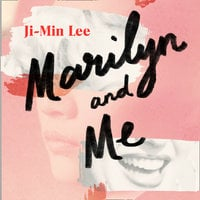 Marilyn and Me - Ji-min Lee