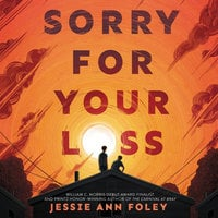 Sorry for Your Loss - Jessie Ann Foley