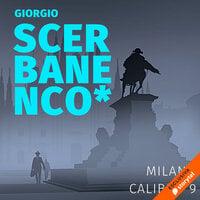 Milano calibro 9 - Giorgio Scerbanenco