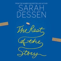 The Rest of the Story - Sarah Dessen