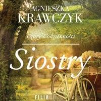 Siostry - Agnieszka Krawczyk