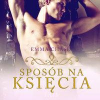 Sposób na księcia - Emma Chase