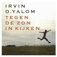 Tegen de zon in kijken - Irvin D. Yalom