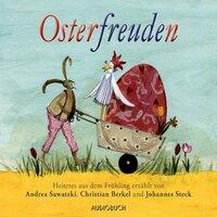 Osterfreuden - Theodor Storm, Christian Morgenstern, Ludwig Thoma
