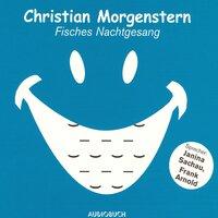 Fisches Nachtgesang - Christian Morgenstern