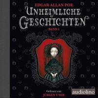 Unheimliche Geschichten - Band 1 - Edgar Allan Poe