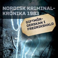 Giftmörderskan i Fredrikshald - Diverse