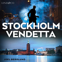 Stockholm Vendetta - Joel Berglund