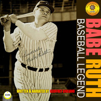 Babe Ruth - Baseball Legend - Geoffrey Giuliano