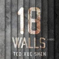 18 Walls - Teo Xue Shen