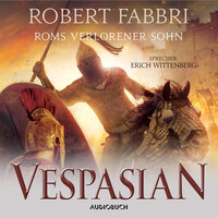 Vespasian - Band 6: Roms verlorener Sohn - Robert Fabbri