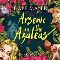 Arsenic in the Azaleas - Dale Mayer