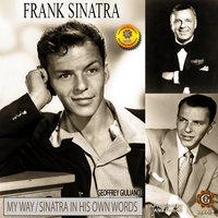 Frank Sinatra: My Way - Geoffrey Giuliano