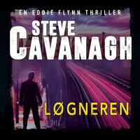Løgneren - Steve Cavanagh